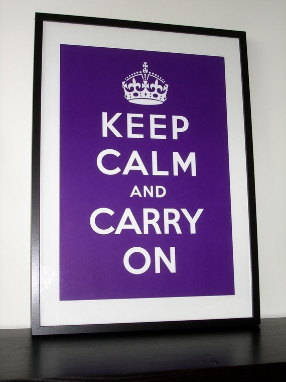 Keep Calm and Carry On (Empire Purple) 16 x 23 Printed on Recycled Paper