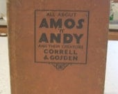1930 Amos and Andy RARE book  Profusely illustrated with photos