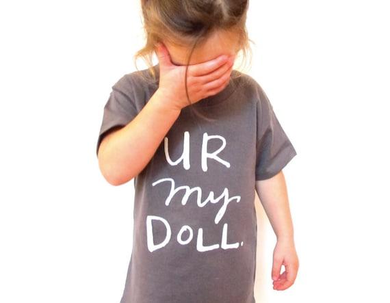 SALE - Kids T-Shirt - U R My Doll.