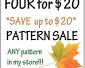 FOUR Patterns for ONLY 20 dollars - Super SAVINGS