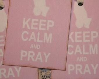 Keep Calm and Pray Tags