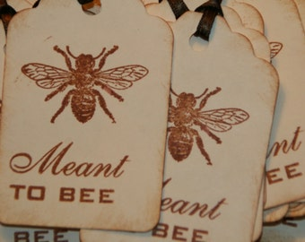 Meant To Bee Tags - Vintage Style -  Bridal Shower Favor Tags - Wedding Favor Tags - Wedding Wish Tree Tags- Qty 50