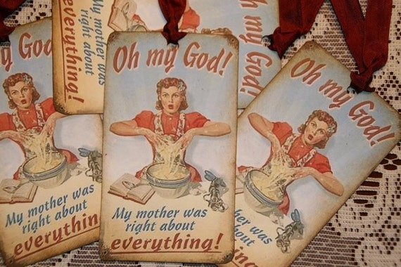 OMG My Mother Was Right About Everything Gift Tags