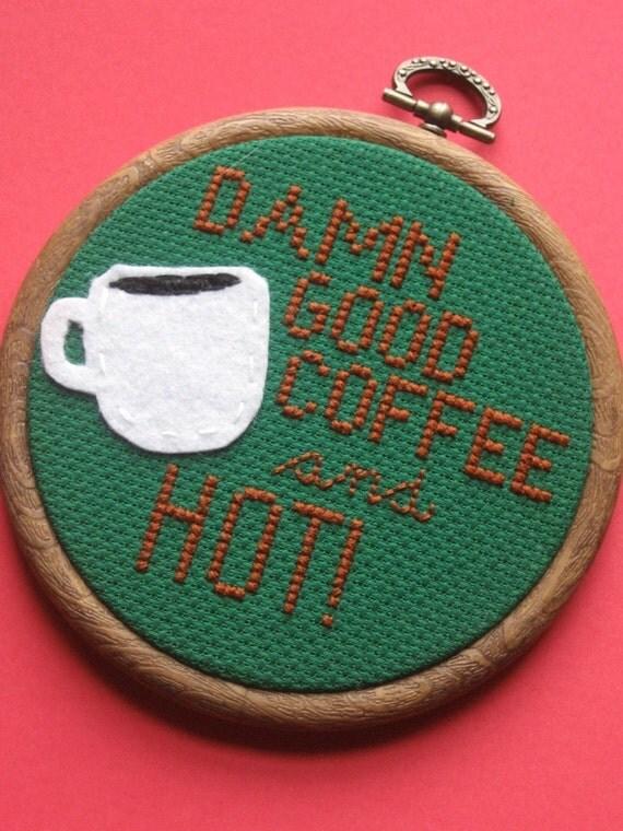 Damn Good Coffee Cross Stitch
