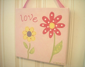"girl kid room decor..baby nursery wall art..original canvas painting..hand painted artwork..12 x 12 posy pink personalized ""love flower"""
