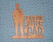 Proud Police Dad wooden sign