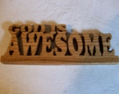 Wooden God is awesome sign and display