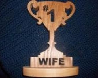 number one wife trophy