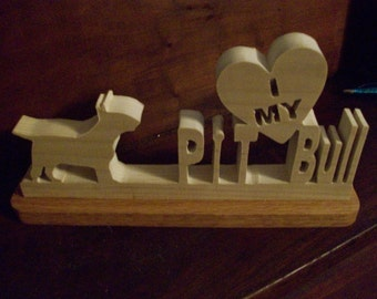 I love my Pit Bull wood display