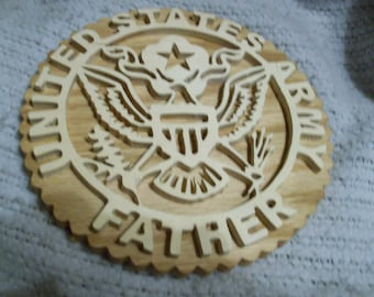 Wooden United States Army father wall hanging