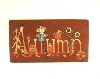 Autumn Sign Handpainted Wood Plaque 644