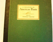 A Treasury of American Prints, Edited by Thomas Craven, 1939 Simon & Schuster by Barneche