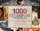1000 Steampunk Creations - By Grymm and St.John - Flexbound