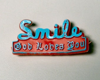 Awesome 1979 Rubber Sucker Sign SMILE GOD LOVES You