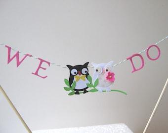 Cake Bunting, Owl Wedding Cake Topper, We Do Wedding Topper
