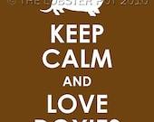 Keep Calm and Love Doxies Print 16x20