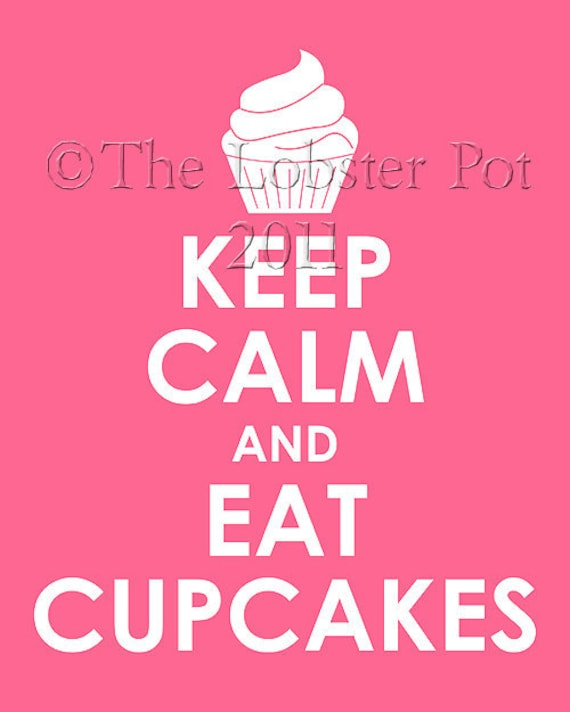 Keep Calm and Eat Cupcakes archival print