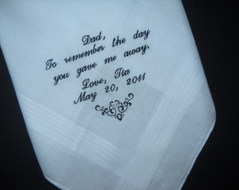 Wedding Hankie Handkerchief Poem from Bride to Dad  To remember the day you gave me away. Personalized Embroidered
