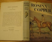 ROSINA COPPER vintage horse story by Kitty Barne