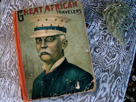 antique great african travelers book.