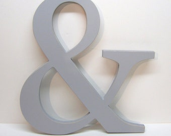 Wood AMPERSAND Sign -15 inches - Painted Paris Grey - Weddings - Mr. & Mrs. - Photo Prop - Typography - Save the Date