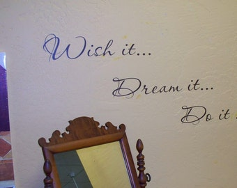 disney Wish it Dream it Do it Vinyl lettering wall decal  words Quotes sale NOW 7.99 inspiration DIY