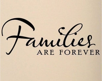 Family wall decal quote Vinyl lettering wall word Quotes sticky letters decals Families are forever DIY