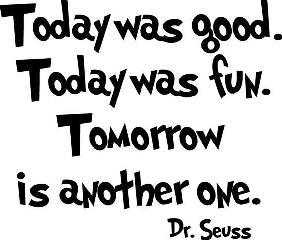 Dr Seuss Quotes Kid: Dr Seuss Wall Decal Quote School Today Was Good. Vinyl