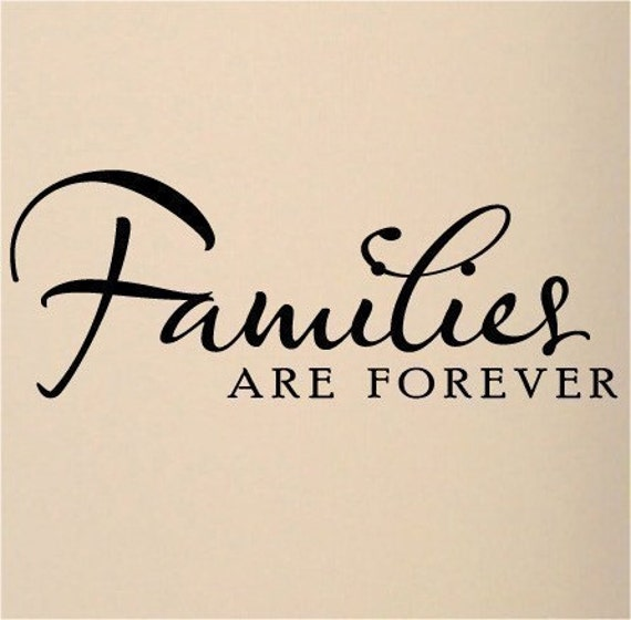 Family Is Forever Quotes Custom Family Wall Decal Quote Vinyl Lettering Wall Word Quotes