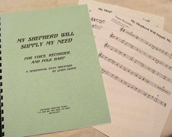 Appalachian Hymn Setting - My Shepherd Will Supply My Need - Voice, Harp, Recorder