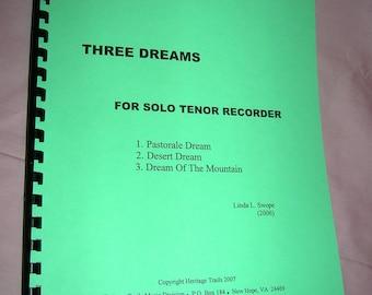 Original Sheet Music  - Three Dreams For Solo Tenor Recorder by Linda Swope