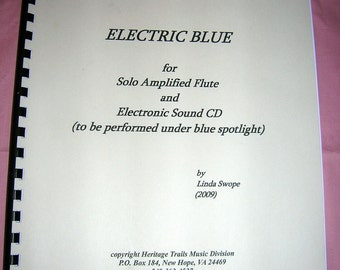Contemporary Flute Solo Music - ELECTRIC BLUE for amplified flute and electronic sound CD accompaniment