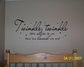 Twinkle twinkle little star do you know how loved you are...buy 2 get 1 free...vinyl lettering