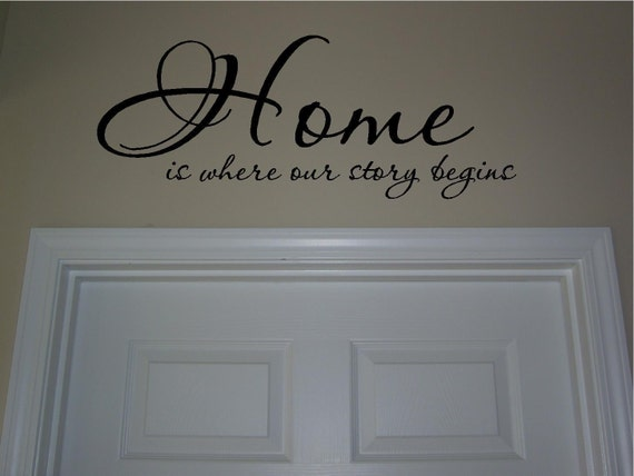 Home is where our story begins... vinyl lettering... buy 2 get 1 FREE.