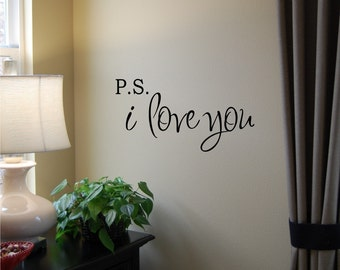 VALENTINES DAY - P.S. I Love You - Vinyl Wall Decal