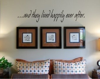 And They Lived Happily Ever After Wall Deca   Master Bedroom Wall Decal    Love Wall