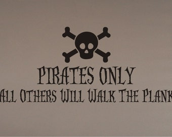Walk the Plank Pirate Wall Decal - Pirate Wall Decal - Pirate Decal - Pirate Theme Decal - Nursery Decal - Boy Decal - Pirate Bedroom Decal