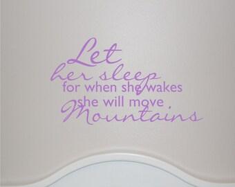 Let Her Sleep - Vinyl Wall Decal
