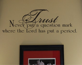 Trust - Bible Wall Decal - Christian Wall Decal - Scripture Wall Decal - Bible Verse Wall Decal - Vinyl Wall Decal
