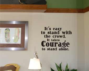 Courage Wall Decal - Inspirational decal - Teen wall decal - Boy wall decal - Vinyl Wall Decal
