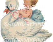 Vintage Greeting Card 1 Year Old Birthday Baby & Swan Single Cut Out  No. 8  (of 10) Vintage Greeting Cards - Digital Image