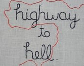 SALE, Highway to Hell, ACDC, hand embroidered rocker art