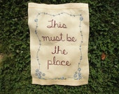 This must be the place, embroidered art,  woodlands wall decor