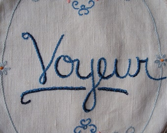 Voyeur, embroidered  edgy decor