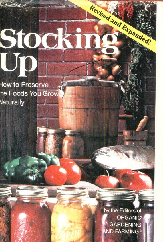 STOCKING UP Canning Drying Preserves Pickles Jams Jelly Cookbook Carol Hupping Stoner Rodale Press OrganicGardening and Farming CrabbyCats