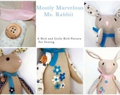 PDF Sewing Pattern and Tutorial- Mostly Marvelous Ms. Rabbit