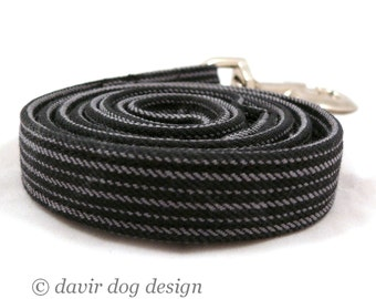 Is your dog a gentleman / Black and grey striped dog leash -- Extra strong
