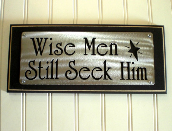 Wise Men Still Seek Him Inpirational Plaque Sign Display