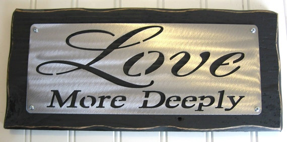 LOVE More DEEPLY Marriage Wedding Anniversary  - sign shelf sitter piece Elegant Home decor FREE shipping Office
