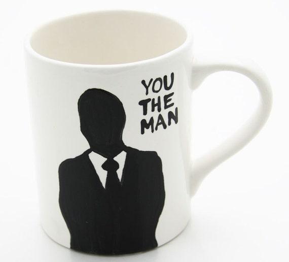 Men's Mug You The Man